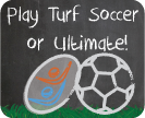 Turf Ultimate and Soccer
