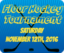 Floor Hockey Tournament