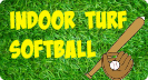 Indoor Turf Softball